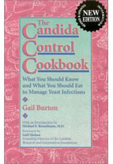 The Candida Control Cookbook: What you should know and what you should eat to manage Yeast Infections