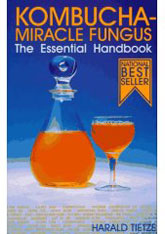 Kombucha book - Kombucha Miracle Fungus - The Essential Handbook