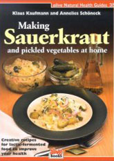 Kombucha Health related books: Making Sauerkraut and pickled vegetables at home