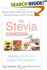 The Stevia Cookbook - Cooking with Natures Sweetener