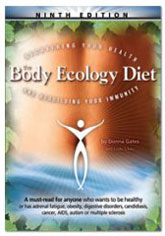 The Body Ecology Diet:Recovering your health and rebuilding your Immunity by Donna Gates
